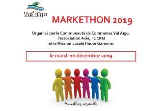 MARKETHON 2019 organisé par la Communauté de communes de Val Aïgo, l'association AVIE et la Mission Locale Haute Garonne, le mardi 10/12/2019