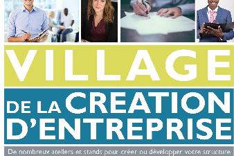 Village de la Création d'Entreprise, le 17 mai - Quartier Bastide
