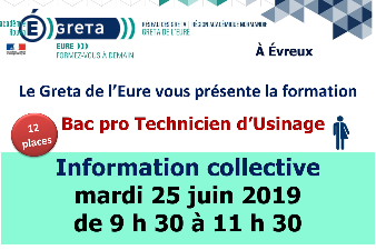 INFORMATION COLLECTIVE BAC PRO TECHNICIEN D'USINAGE