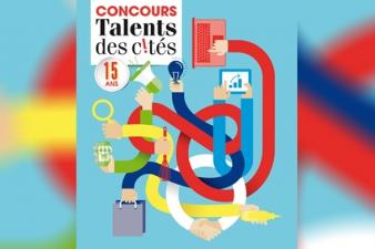 CONCOURS « TALENTS DES CITÉS » 2017 Les inscriptions à la 16e édition sont ouvertes !