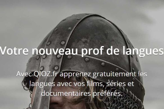QIOZ : apprentissage des langues par les films, séries, documentaires
