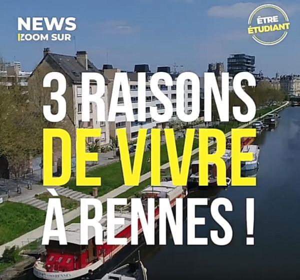 3 bonnes de raisons de vivre à Rennes !