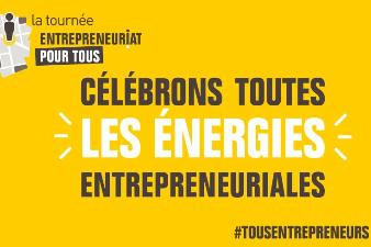 Tournée Tous Entrepreneurs - 17 déc. -  Cenon