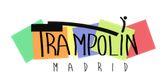 Consigue financiación en Trampolin Madrid