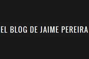 Blog de Jaime Pereira