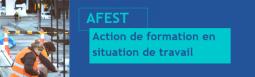Webinaire : Action de Formation en Situation de Travail (AFEST)