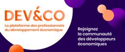 www.deveco.fr, 1re plateforme dédiée aux développeurs économiques!