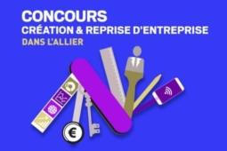 5ème édition du Concours Départemental de la Création-Reprise d'Entreprise sur l'Allier
