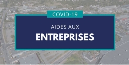 COVID-19 : LES AIDES POUR LES ENTREPRISES EVOLUENT