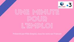 1 minute pour l'emploi : l'émission de retour sur france 3 !
