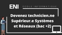 Devenez Technicien.ne Supérieur.e Systèmes et Réseaux (bac+2)