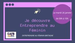 Je découvre Entreprendre Au Féminin !