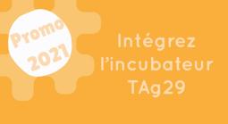 Incubateur TAG 29 : Candidatez pour intégrer la promo 2021 !