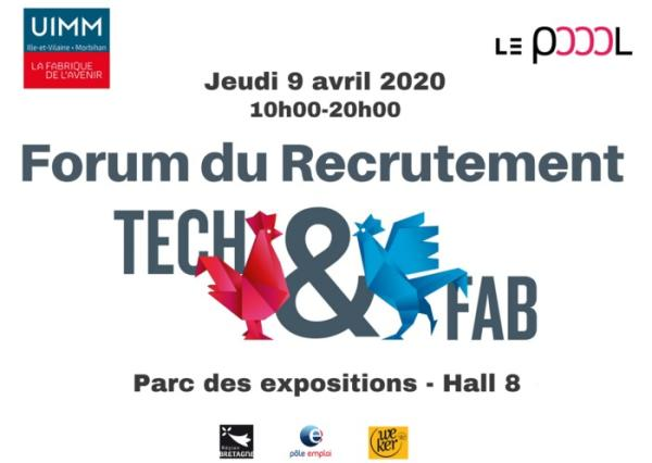 Forum du recrutement Tech & Fab, le jeudi 9 avril 2020 de 10h à 20h au parc des expositions hall 8
