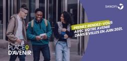 SANOFI - Initiative « Place d'Avenir » : Prenez rendez-vous avec votre avenir !