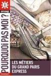 LES METIERS DU GRAND PARIS EXPRESS