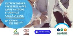 Webinaire « Entrepreneurs : préservez votre santé physique et mentale face à la crise »