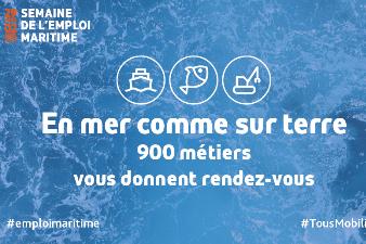 Semaine de l'emploi maritime en Nouvelle-Aquitaine