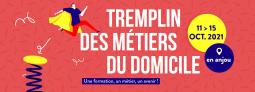 TREMPLIN DES MÉTIERS DU DOMICILE