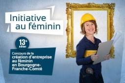 """13ème édition du concours régional """"Initiative au Féminin"""""""